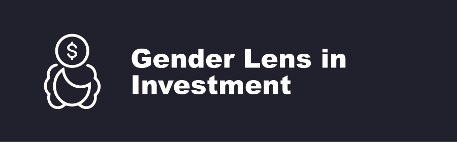 Gender Lens in Investment
